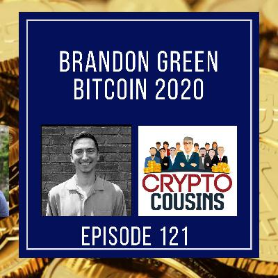 Talking About Bitcoin 2020 With Brandon Green
