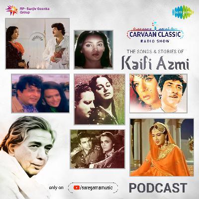 Carvaan Classic Radio Show | Kaifi Azmi | Tum Itna Jo Muskura Rahe Ho | Jhuki Jhuki Si Nazar