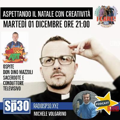 #ICARE - Aspettando il Natale con creatività - Don Dino Mazzoli
