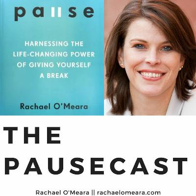 The Pausecast Ep. 34 - Maintain Your Sanity with Rachael O'Meara