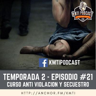 T2 - Episodio #21 - Curso Anti Violación y Secuestro