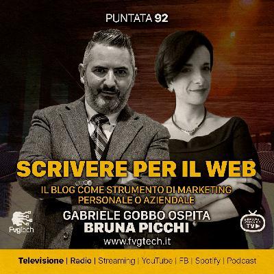 92 - Scrivere per il web. Gabriele Gobbo con Bruna Picchi