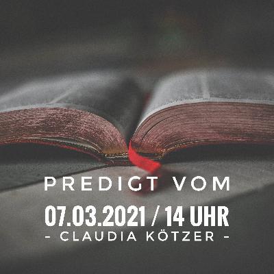 CLAUDIA KÖTZER - 07.03.2021 / 14 Uhr