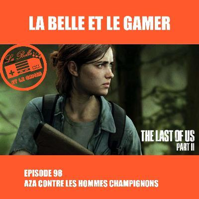 Episode 98: Aza contre les Hommes Champignons