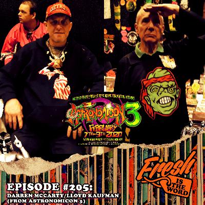 Episode #205: Astronomicon 3 Episode with Detroit Red Wings Hockey Great Darren McCarty and Troma Entertainment's Lloyd Kaufman