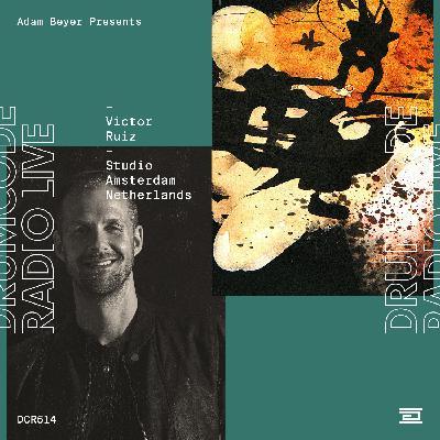 DCR514 – Drumcode Radio Live – Victor Ruiz Studio Mix recorded in Amsterdam
