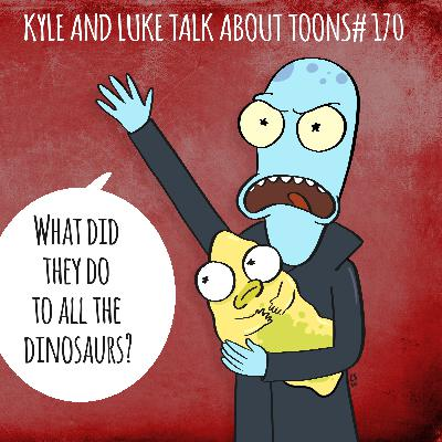 Kyle and Luke Talk About Toons #170: Unclear Family