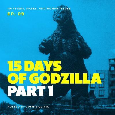 15 Days of Godzilla: Part 1