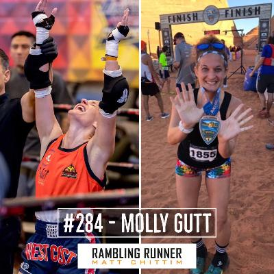 #284 - Molly Gutt: Champion Fighter to Endurance Athlete