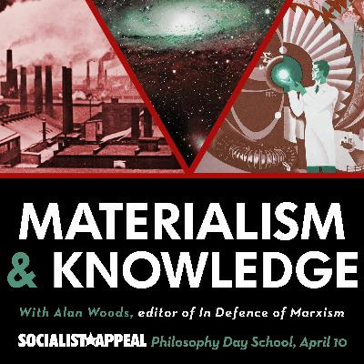 Materialism and knowledge | The philosophy of Marxism