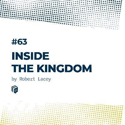 63: Inside the Kingdom (عربستان از درون)