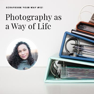SYW121 - Photography as a Way of Life