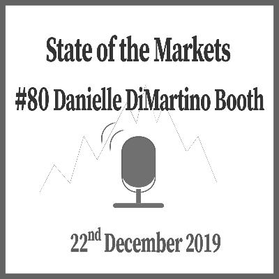 #80 Danielle DiMartino Booth – Former Fed insider's view on the markets