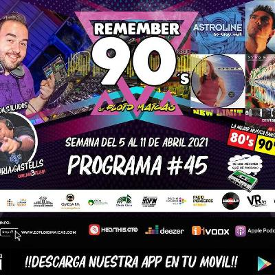 #45 Remember 90s Radio Show by Floid Maicas