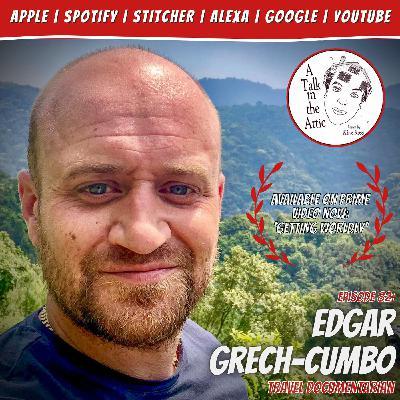 EDGAR GRECH-CUMBO, Travel Documentarian - 'Getting Worldly'