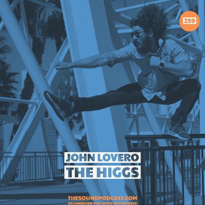 Jon Lovero from The Higgs
