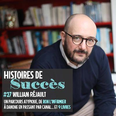 William Réjault : de Ron L'Infirmier à l'écriture de 9 livres