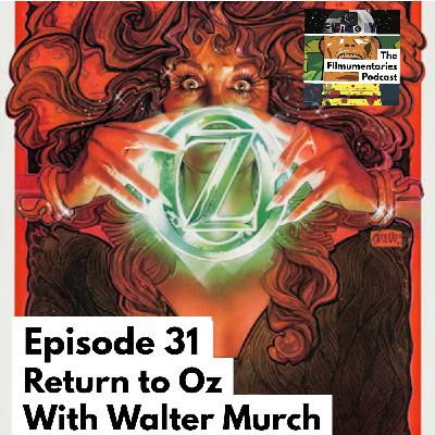 Return to Oz - With Walter Murch