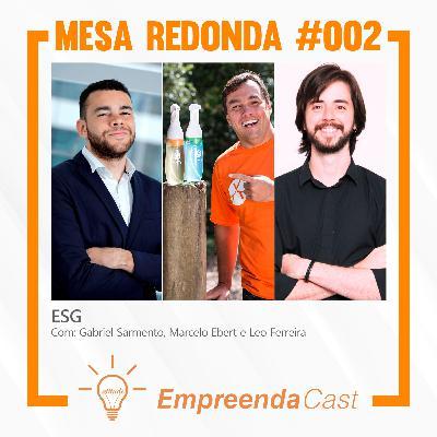 ESG | Mesa Redonda do Empreendacast | T01E02