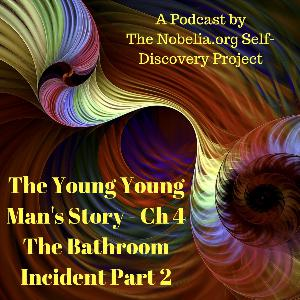 The Young Young Man's Story - Ch 4 The Bathroom Incident Part 2