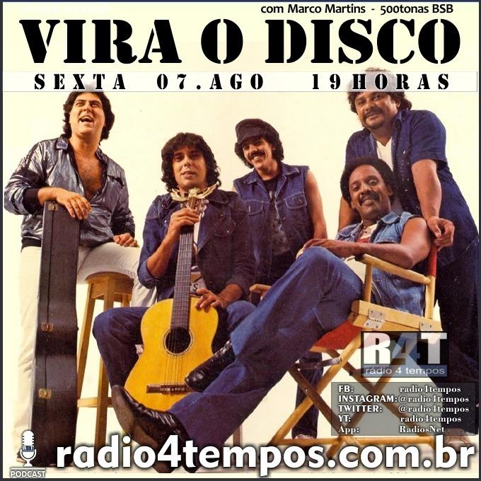Rádio 4 Tempos - Vira o Disco 72:Rádio 4 Tempos