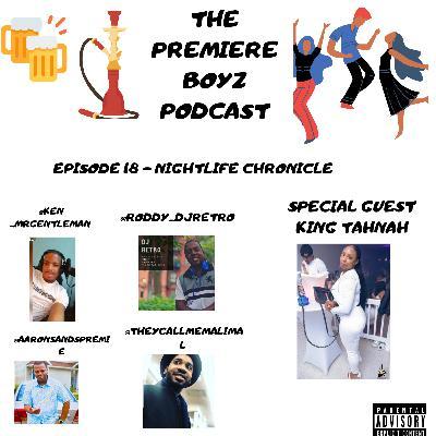 Episode 18 - nightlife chronicle w king tahnah 11/13/2020