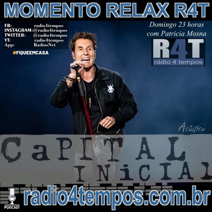 Rádio 4 Tempos - Momento Relax - Capital Inicial:Rádio 4 Tempos