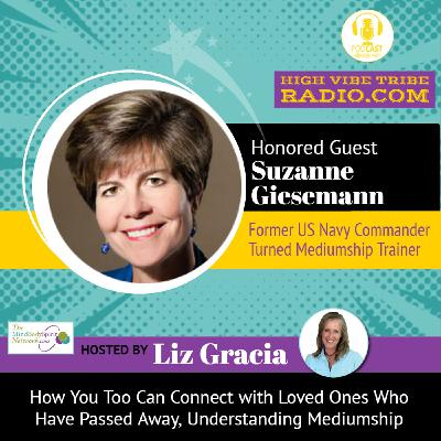 How to Connect with Loved Ones Lost: Interview with Gifted Mediumship Trainer Suzanne Giesemann