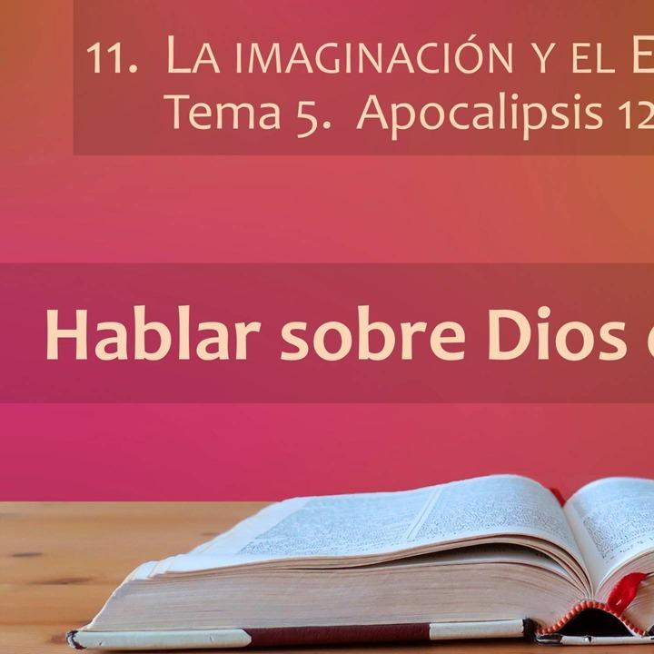 Apocalipsis 12; 20,1-10 | Imaginación y Espíritu (5)