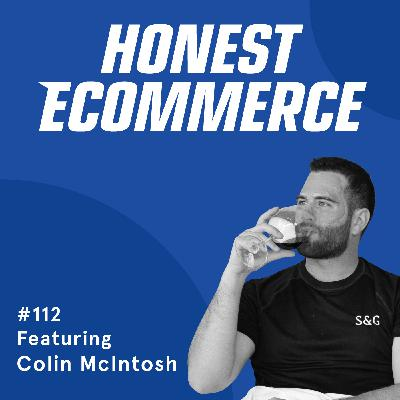 112 | What a Successful Crowdfunded Company Looks Like (with Real Numbers) | with Colin McIntosh