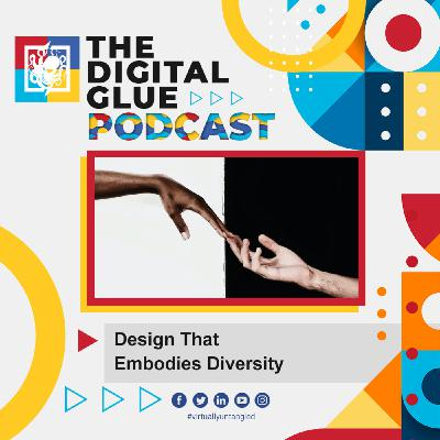 EP: 21 - Design That Embodies Diversity