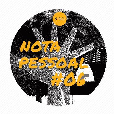 Nota Pessoal #06 - Exposições Interativas - Parte 1