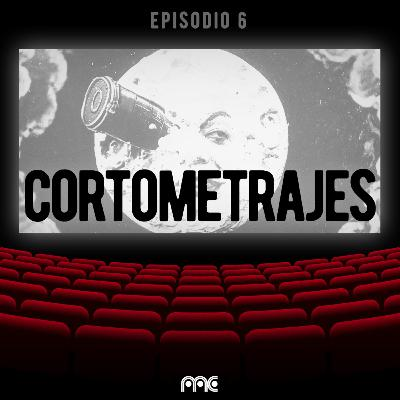 EP 006 | Cortometrajes feat. Festival Hayah