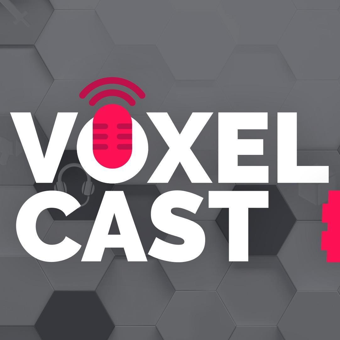 Voxelcast #011 – Vamos falar sobre como é cobrir a E3?