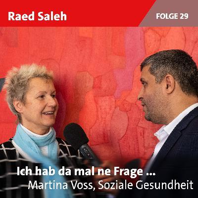 Folge 29: Martina Voss, Soziale Gesundheit
