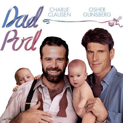 Introducing: Dadpod