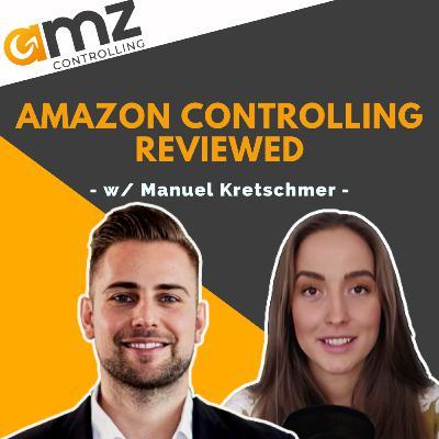 #25 - AMZ Controlling Review w/ Manuel Kretschmer   Full Service Amazon Marketing Agency