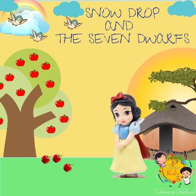 Snowdrop and Seven Little Dwarfs