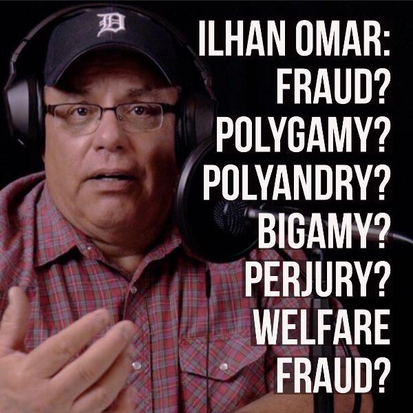 Ilhan Omar Rides Again - Immigration Fraud? Polygamy? Polyandry? Bigamy? Welfare Fraud? Perjury?