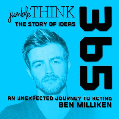 An Unexpected Journey to Acting with Ben Milliken