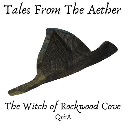The Witch of Rockwood Cove Q&A