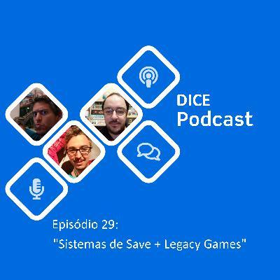 Sistemas de Save e Legacy Games