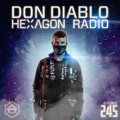 Don Diablo Hexagon Radio Episode 245