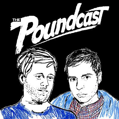 170: The Poundcast LIVE