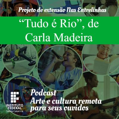 #4 | Arte e Cultura Remota | Nas Entrelinhas - Tudo é Rio