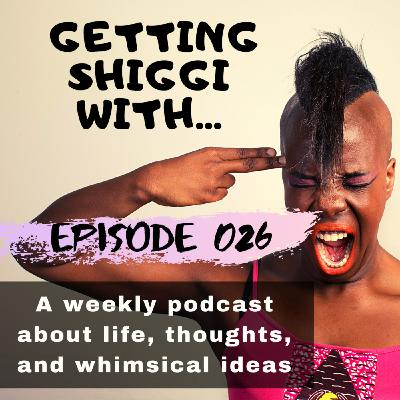 """Episode 26 - """"Anti-Racism"""" and """"What do you do to be happy"""""""