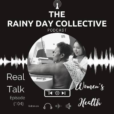 Real Talk: Women's Healthcare... {104}