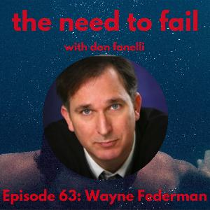Episode 63: Wayne Federman