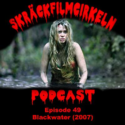 Episode 49 - Australien - Blackwater