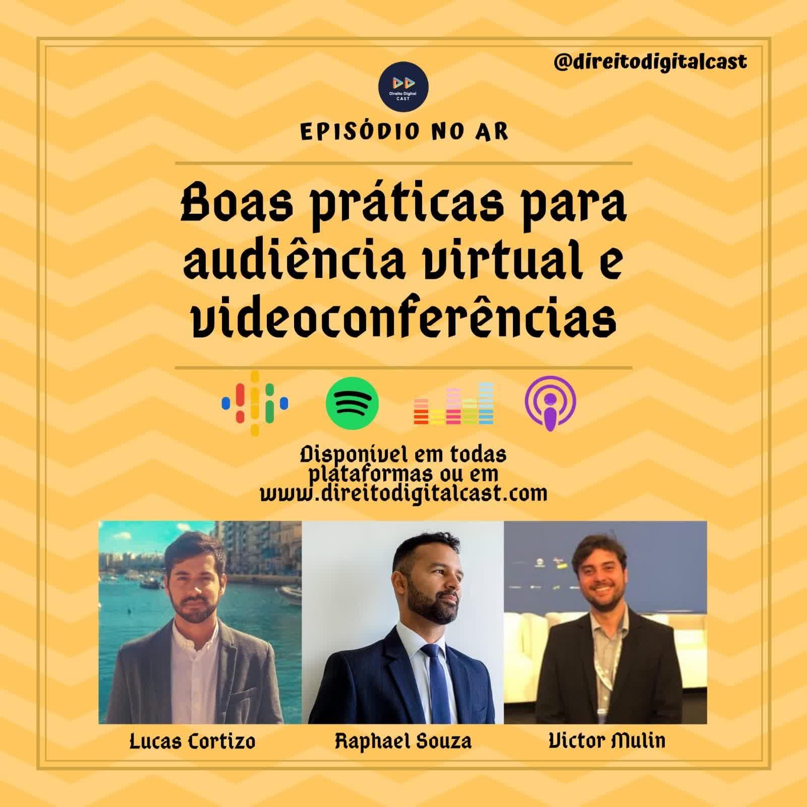 #49 Boas práticas para audiência virtual e videoconferências